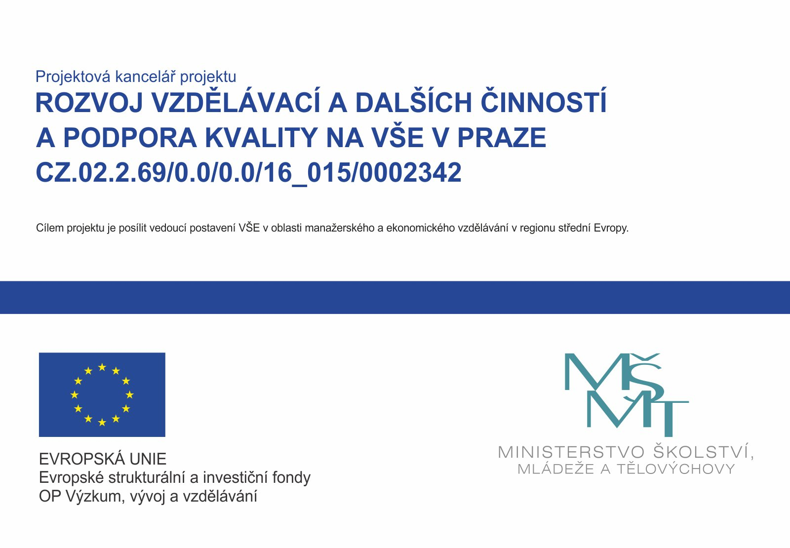 Development of educational and other activities and quality support at the University of Economics in Prague