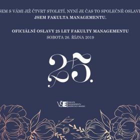 Oficiální oslavy 25 let existence Fakulty managementu